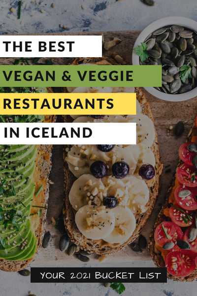 Vegan restaurants and places to eat in Iceland - pinterest pin image